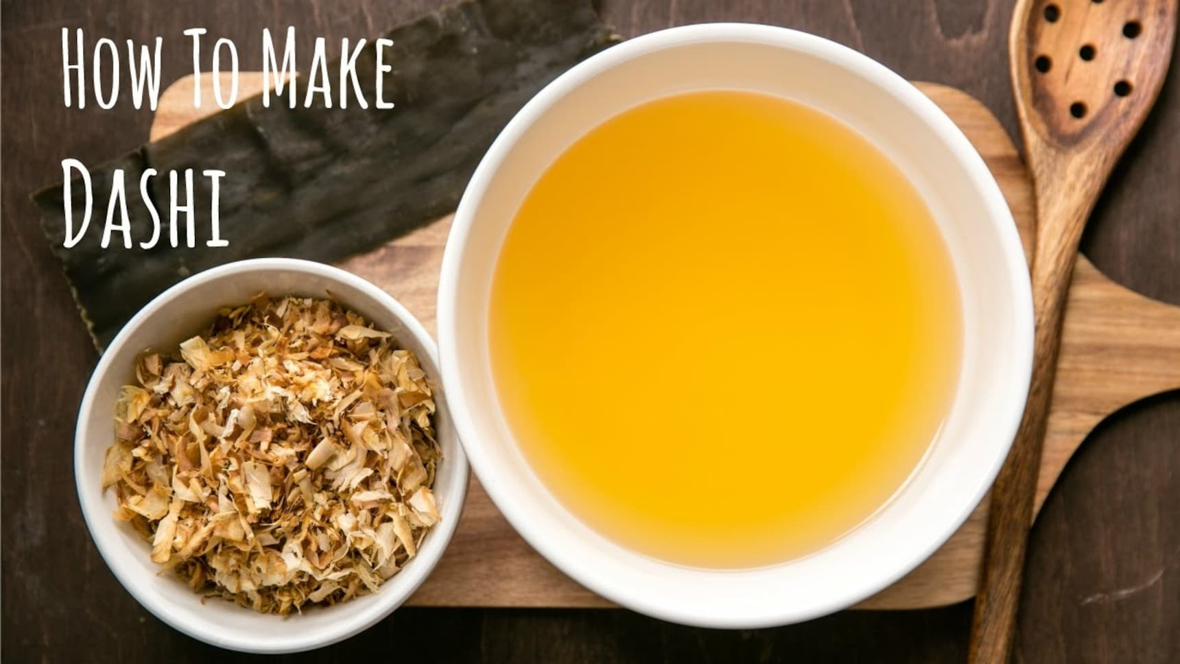 How to Make 4 Key Kinds of Dashi