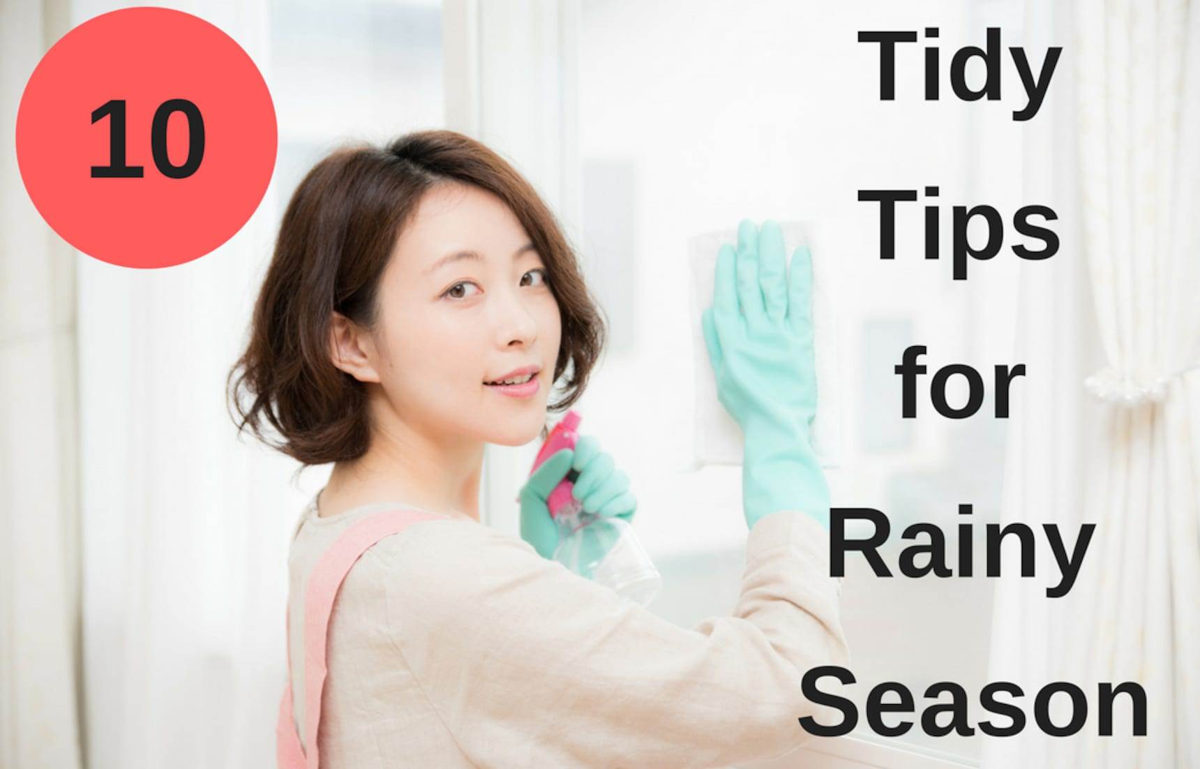 10 Tidy Tips for Rainy Season