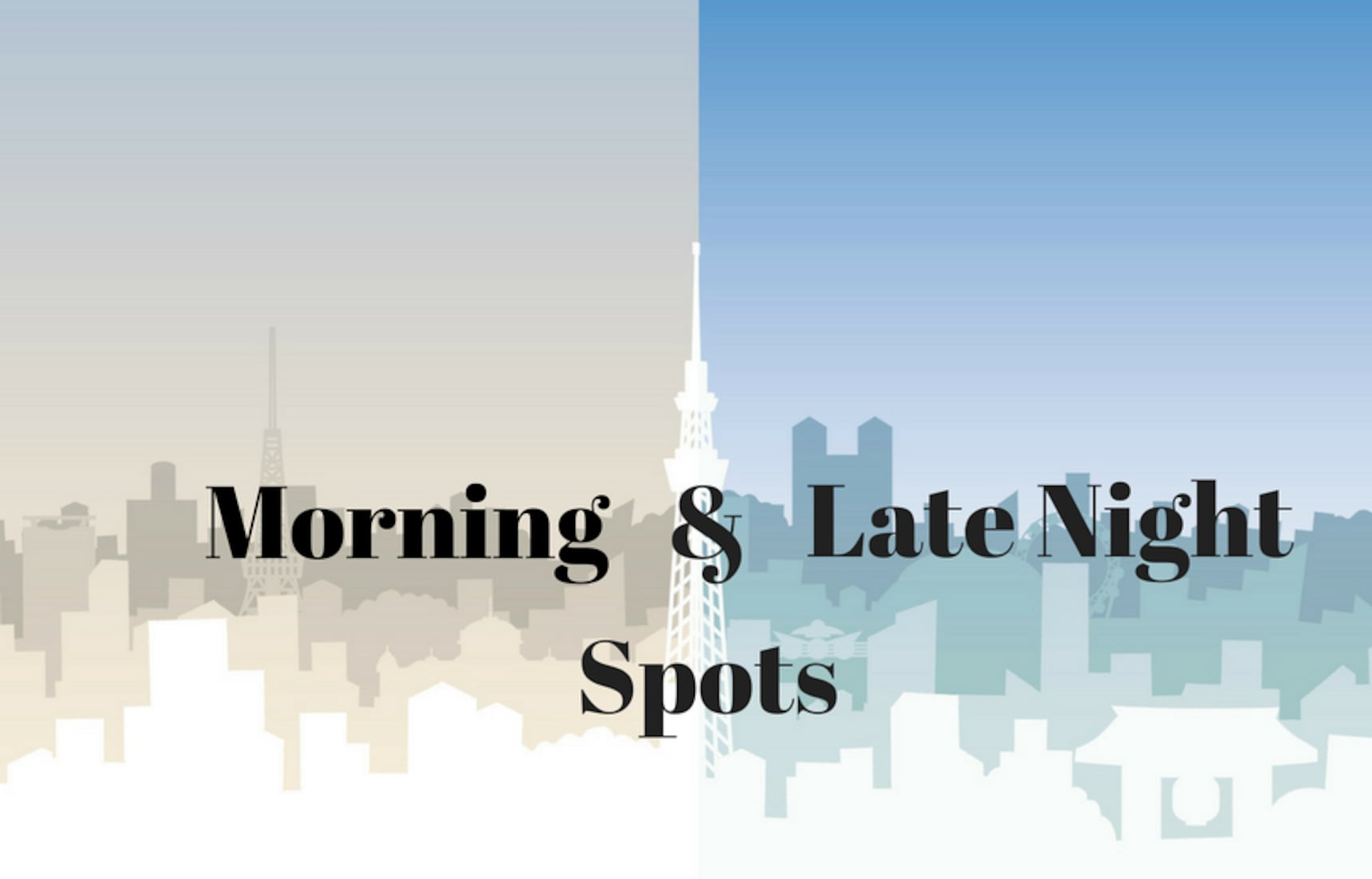 Morning and Late Night Spots Near Your Hotel