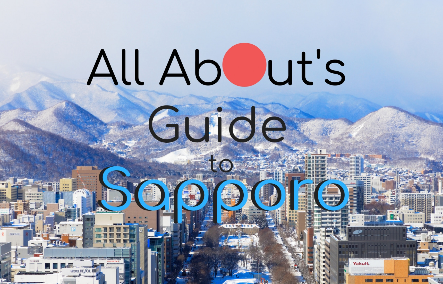 All About's Guide to Sapporo