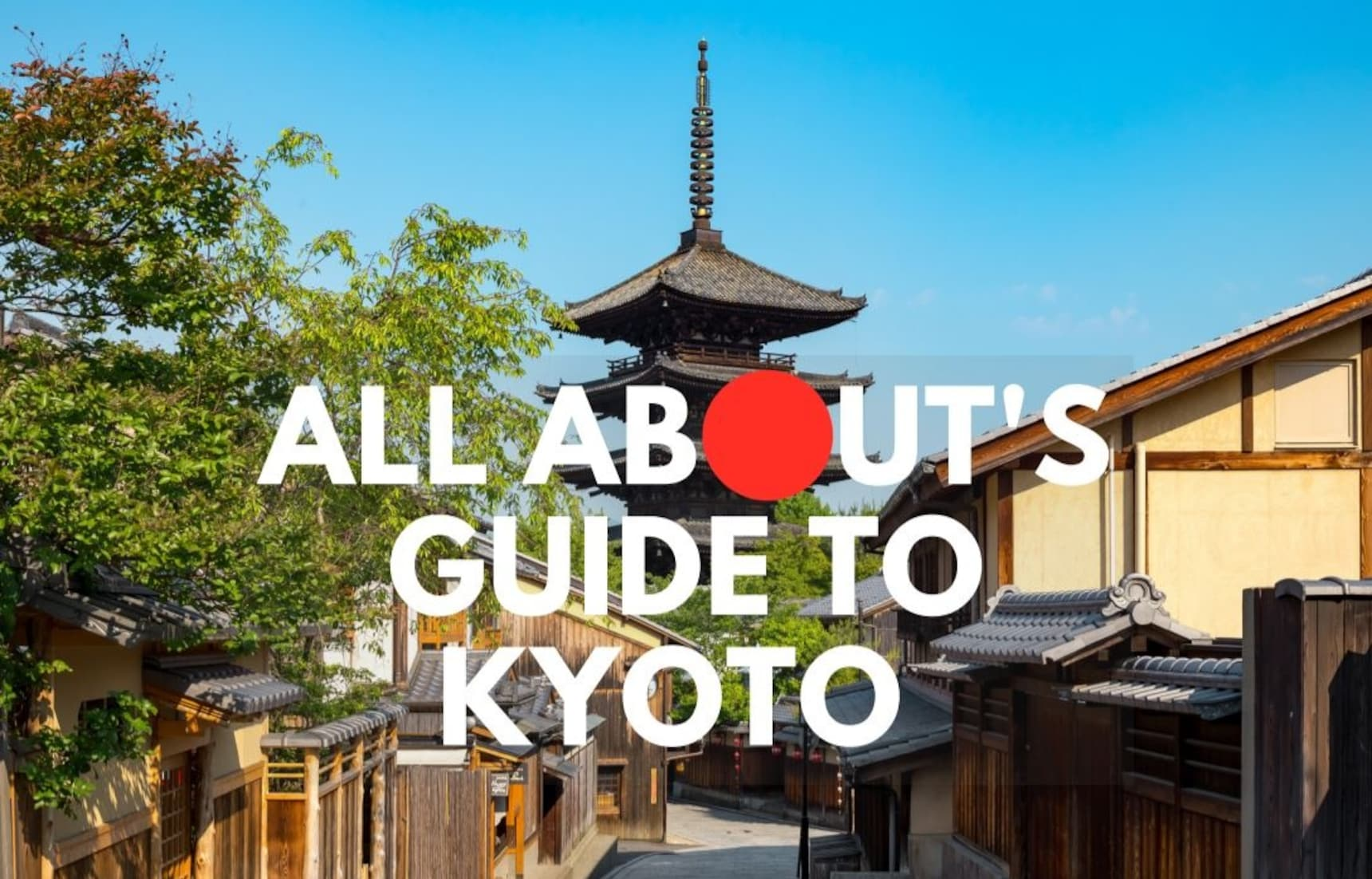 All About's Guide to Kyoto