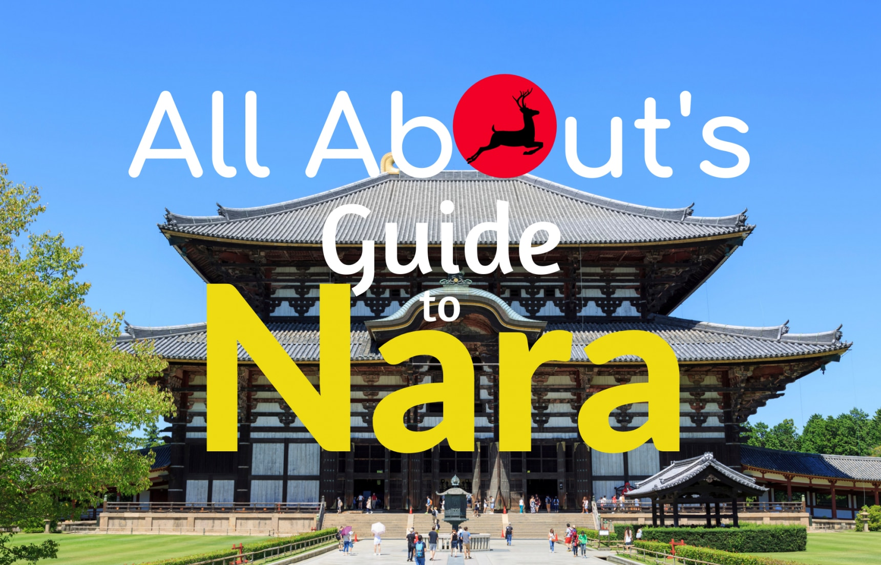 All About's Guide to Nara