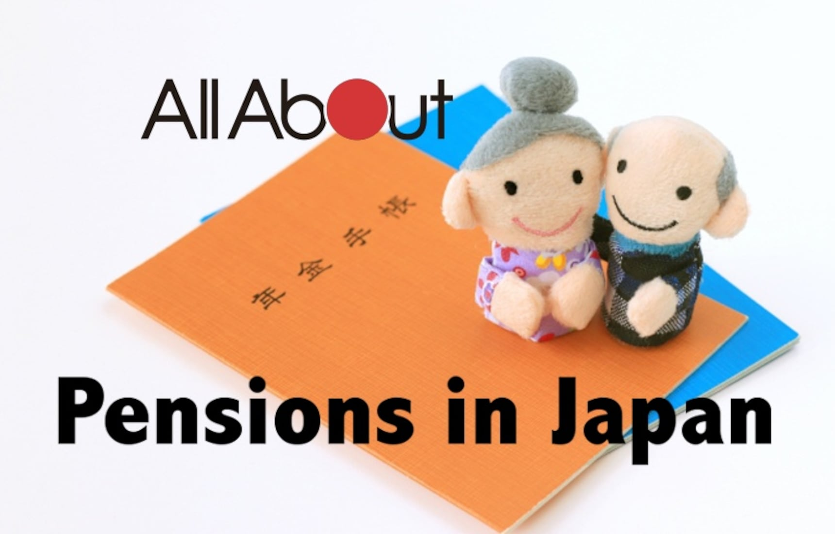 All About Pensions in Japan