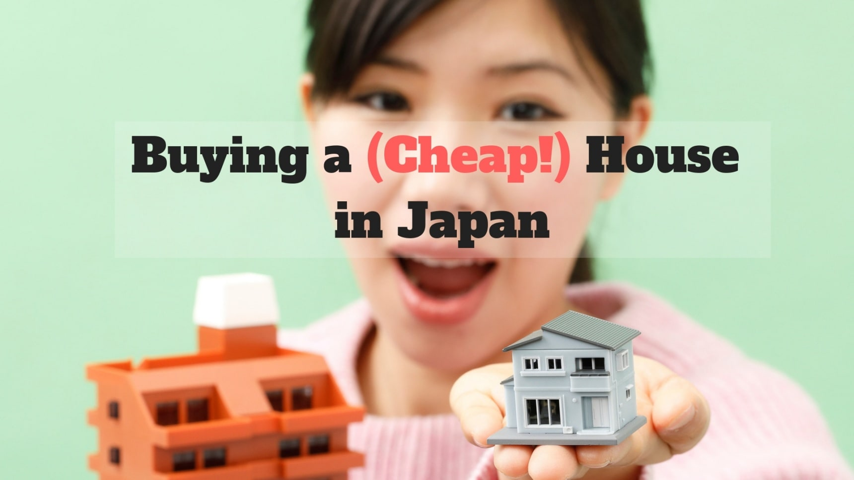 How to Buy a (Cheap!) House in Japan