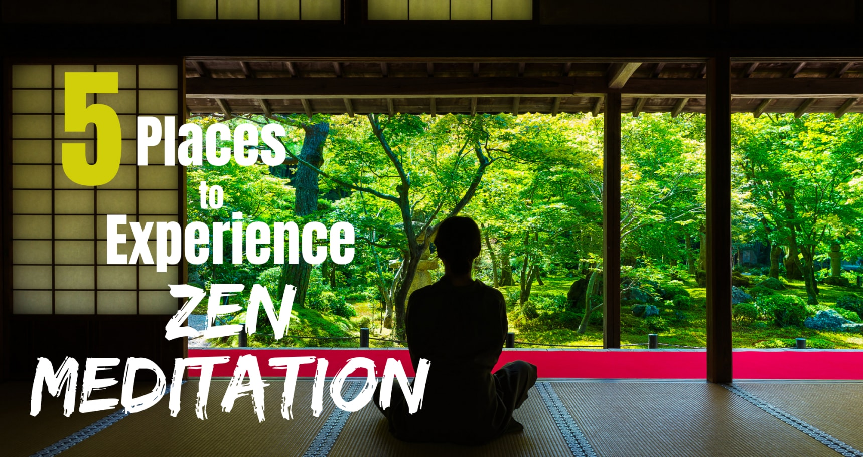 5 Places to Experience Zen Meditation in Japan