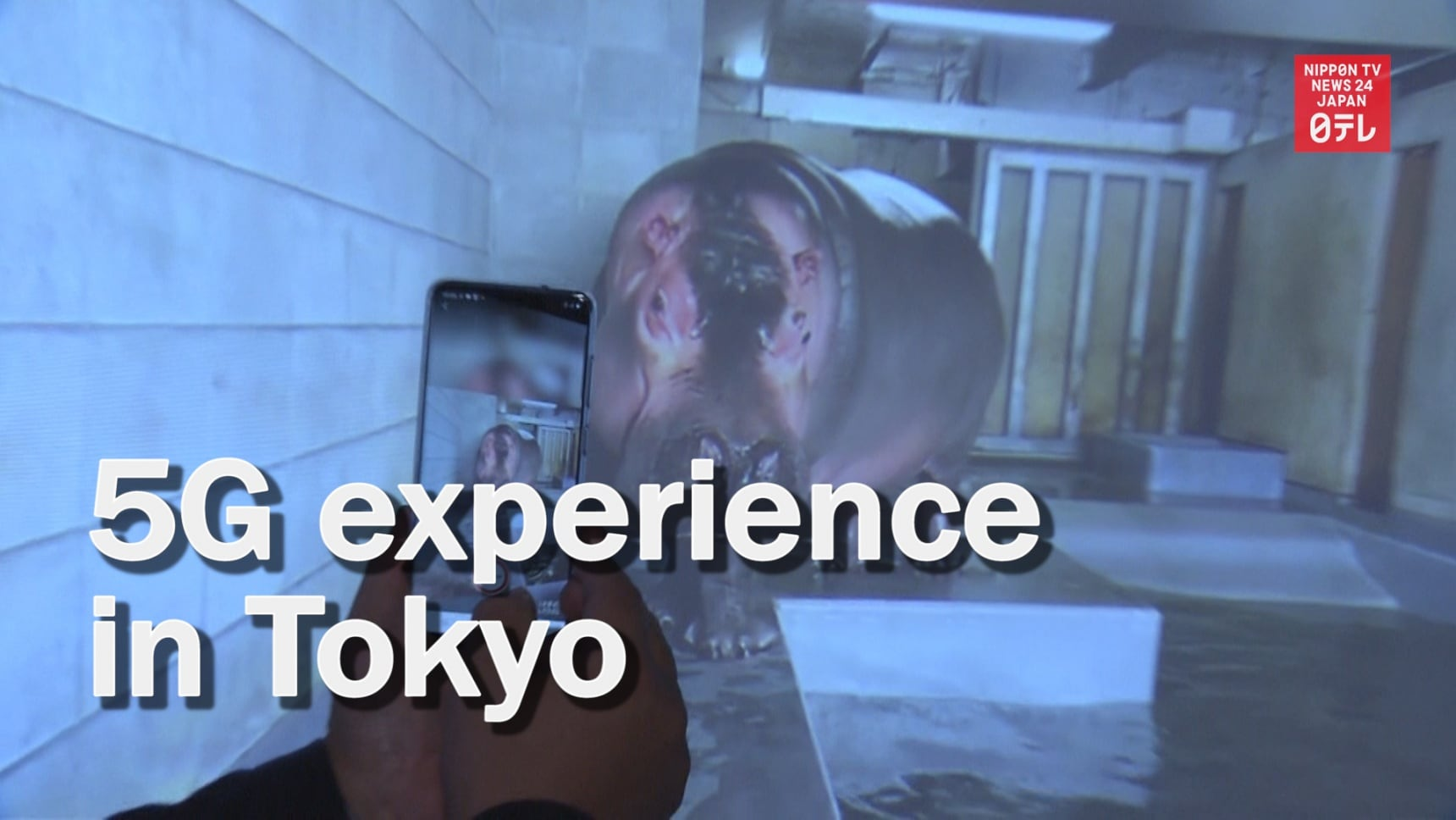 5G Experience in Tokyo
