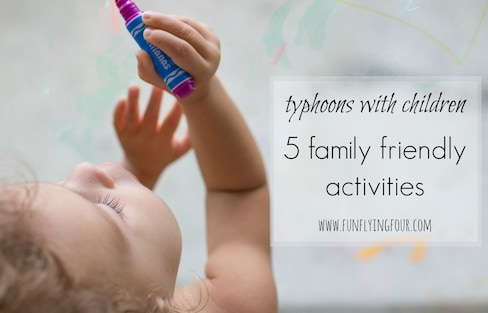 5 Family-Friendly Typhoon Day Activities