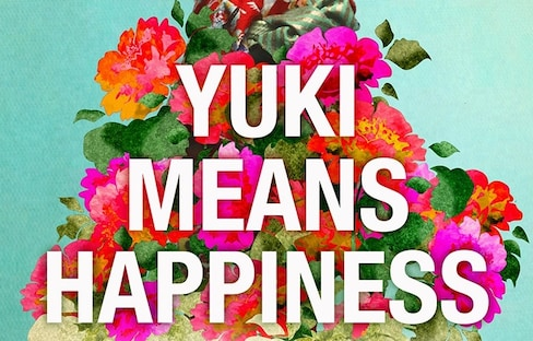 'Yuki Means Happiness'