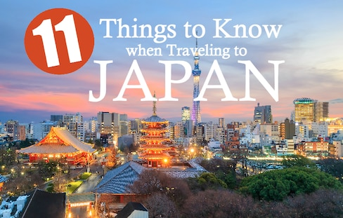 11 Things to Know When Traveling to Japan