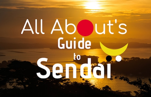All About's Guide to Sendai