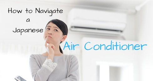 How to Navigate a Japanese Air Conditioner
