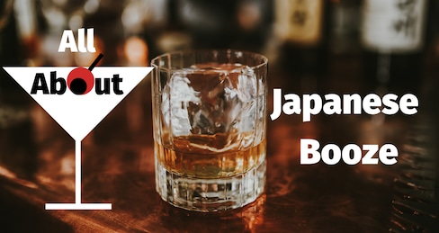 All About Japanese Booze