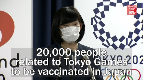 20,000 people related to Tokyo Games to be vac