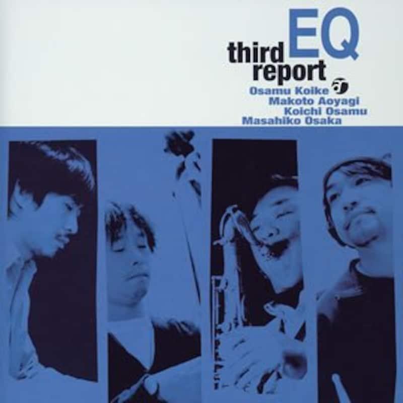 EQ『Third Report』