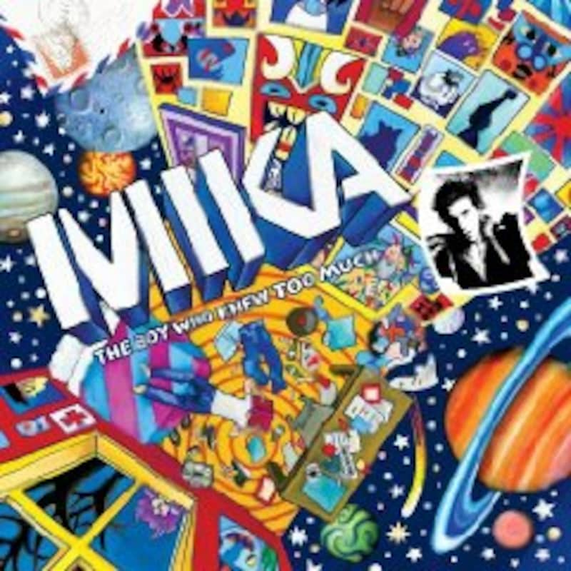 MIKA『THE BOY WHO YOU TO MUCH』