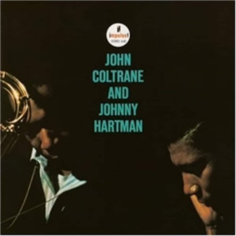 ジョン・コルトレーン&ジョニー・ハートマン