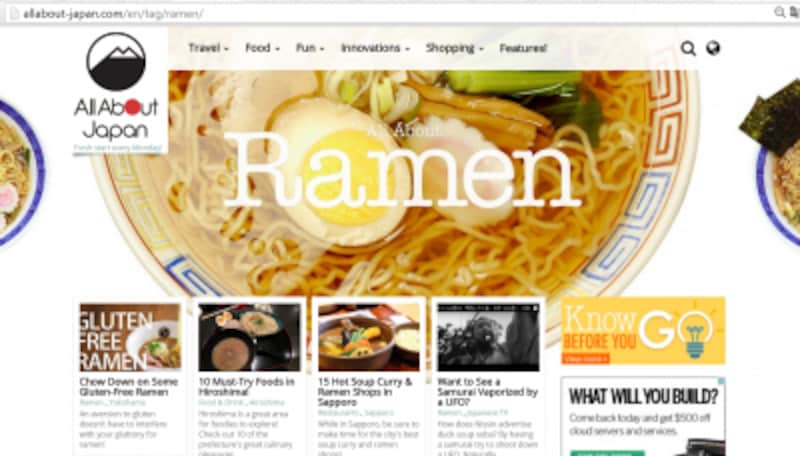 """Ramen""人気は高く、AllAboutJapanでも特集を実施"