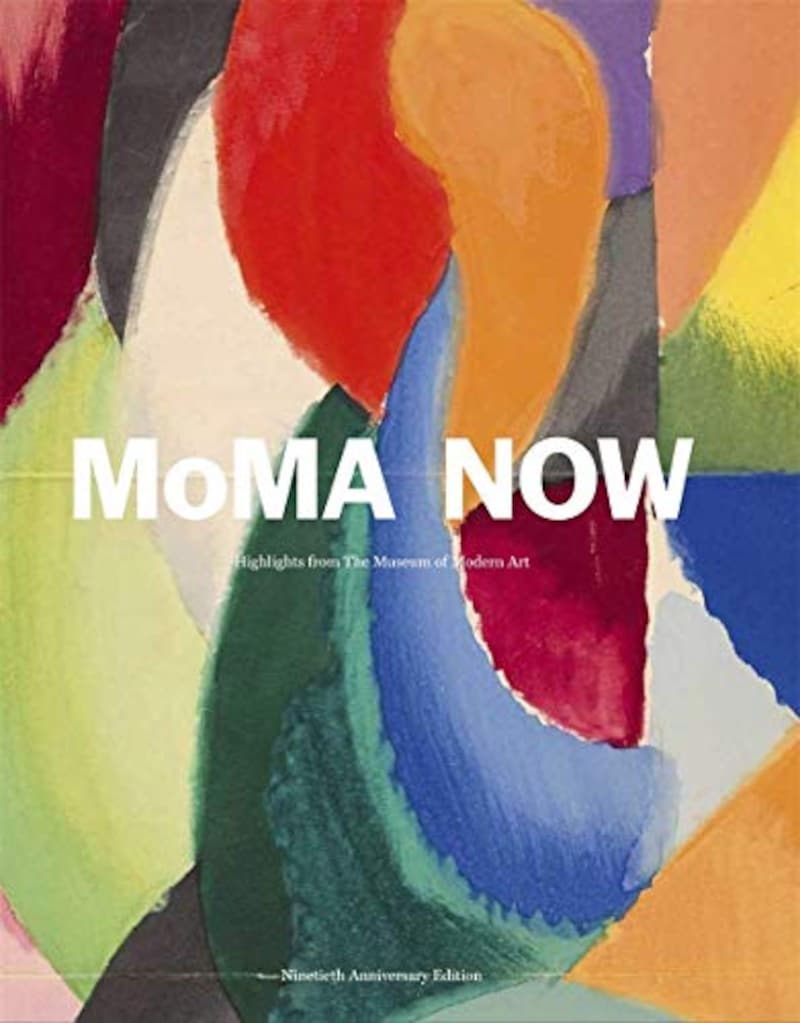 Museum of Modern Art(ニューヨーク近代美術館),MOMA Now: Highlights From The Museum Of Modern Art (英語) ハードカバー