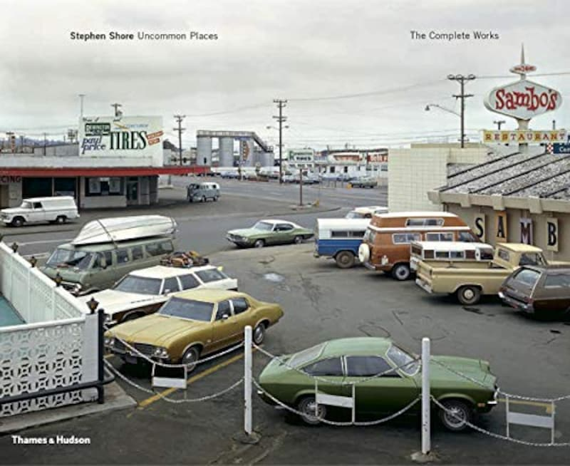 Stephen Shore,Uncommon Places: The Complete Works